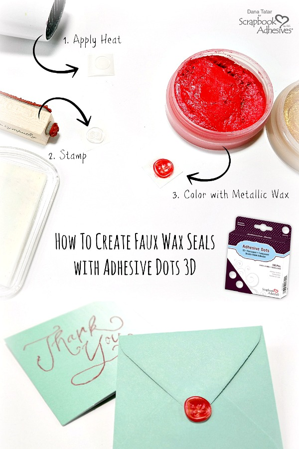 How to Create a Foil Lettered Thank You Card with a Faux Wax Seals with Adhesive Dots 3D