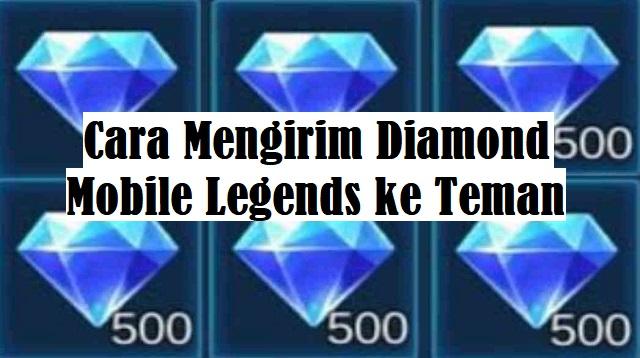 Cara Mengirim Diamond Mobile Legends ke Teman