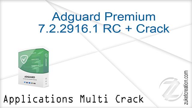 Adguard Premium 7.2.2916.1 RC + Crack