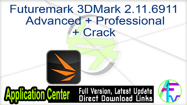 Futuremark 3DMark 2.11.6911 Advanced + Professional + Crack