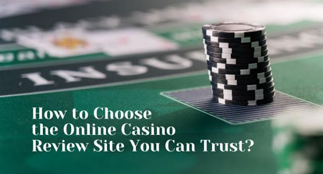 how to choose online casino review site trusted website