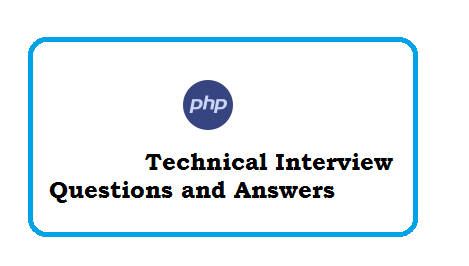 PHP Technical Interview Questions and Answers