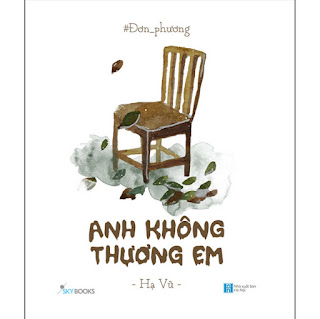 Đơn Phương - Anh Không Thương Em (Tái Bản) ebook PDF-EPUB-AWZ3-PRC-MOBI