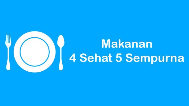 makanan 4 sehat 5 sempurna untuk gizi seimbang