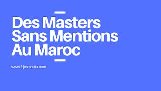 Des Masters Sans Mentions Au Maroc