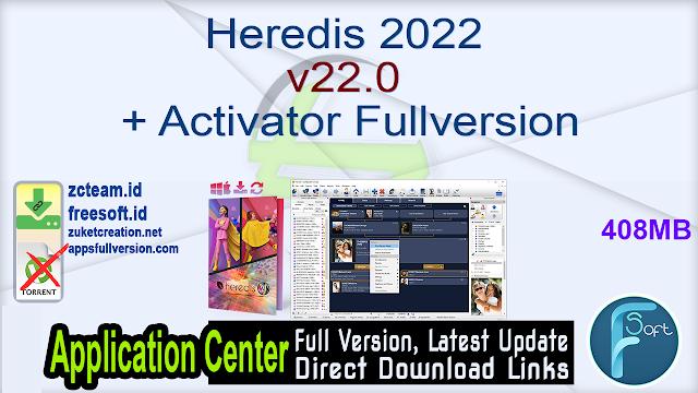 Heredis 2022 v22.0 + Activator Fullversion