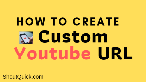 step by step process to create url for youtube channel