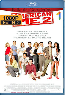 American Pie 2 (2001) [1080p BRrip] [Latino-Inglés] [GoogleDrive]