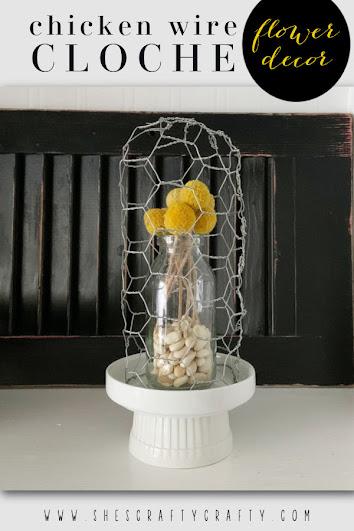Chicken Wire Cloche Flower Décor - pinterest pin
