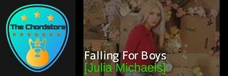 Julia Michaels - FALLING FOR BOYS Guitar Chords (Inner Monologue part 2) |