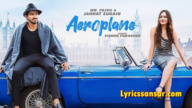 Aeroplane एरोप्लेन Lyrics - Vibhor Parashar