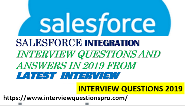 Salesforce Interview Questions 2019