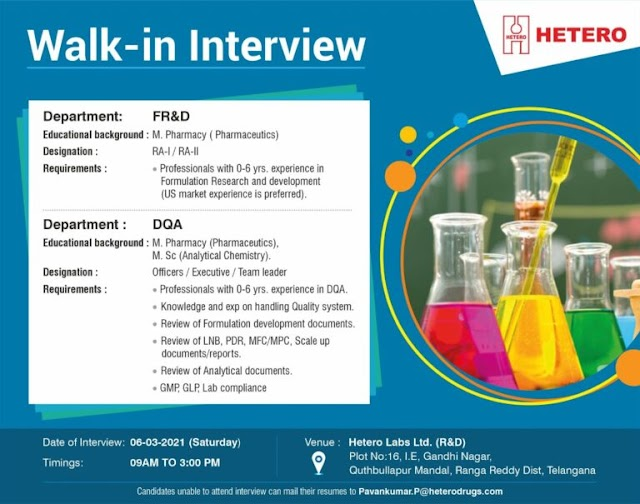 Hetero Labs | Walk-in interview for FR&D /DQA on 6th Mar 2021