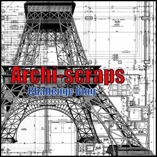 Owner of challenge blog , Archiscraps