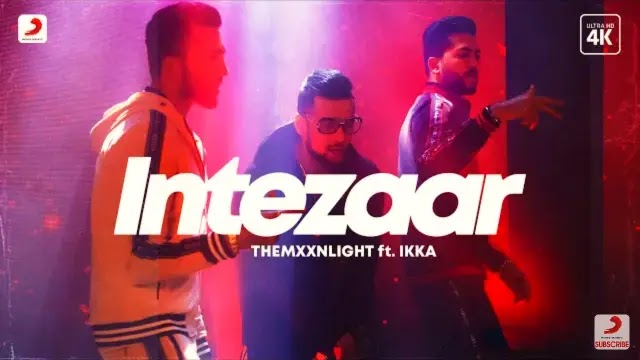 Intezaar Lyrics | THEMXXNLIGHT | Ikka