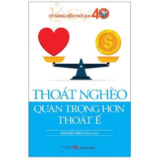 Kỹ Năng Mềm Thời Đại 4.0 - Thoát Nghèo Quan Trọng Hơn Thoát Ế ebook PDF EPUB AWZ3 PRC MOBI