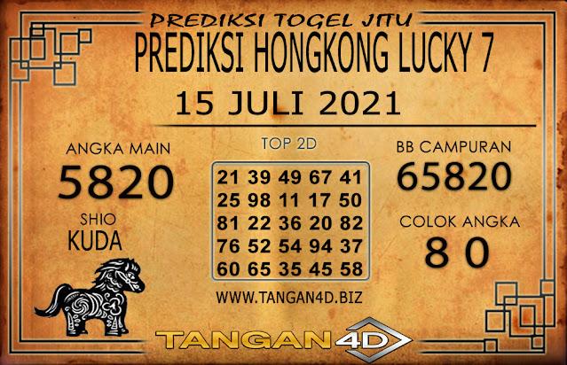 PREDIKSI TOGEL HONGKONG LUCKY7 TANGAN4D 15 JULI 2021