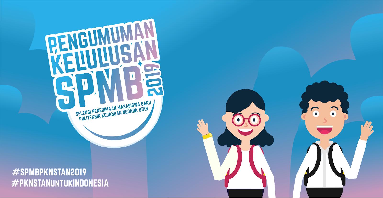 Pengumuman Kelulusan SPMB PKN STAN 2019