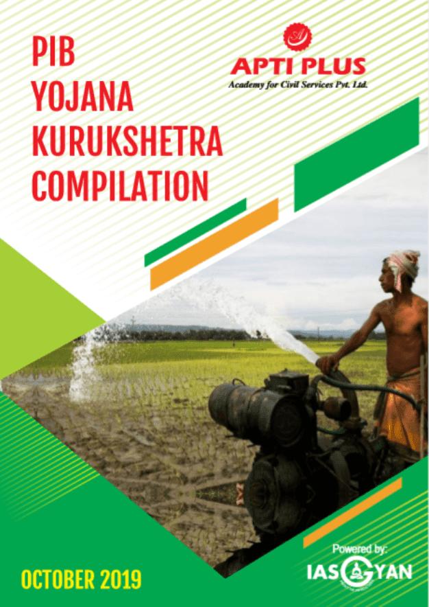 Apti-Plus-PIB-Yojana-Kuruskhetra-Compilation-October-2019-For-UPSC-Exam-PDF-Book