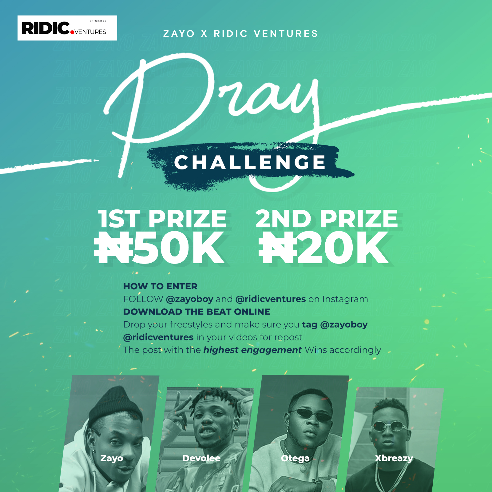Attention Everyone ARTISTE Participate In The ZAYO Ft Otega DavoLee and Xbreazy PRAY Challenge
