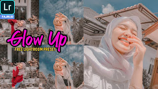 Preset Lightroom Selebgram Glow Up Terbaru XMP & DNG