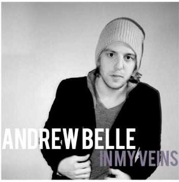 In My Veins Lyrics - Andrew Belle (2010)