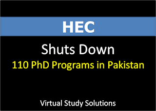 HEC Shuts Down 110 PhD Programs in Pakistan