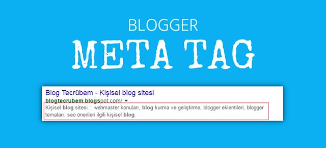 Blogger meta etiketler (meta tag) açıklama ekleme