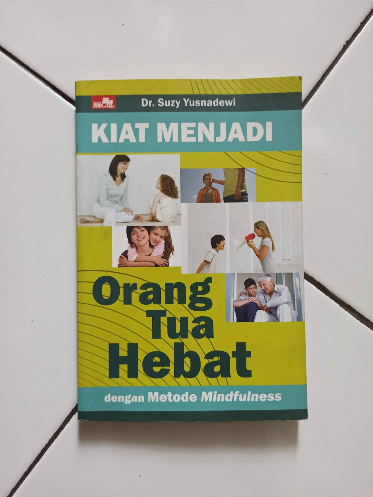Buku Parenting karya Dr Suzy Yusnadewi