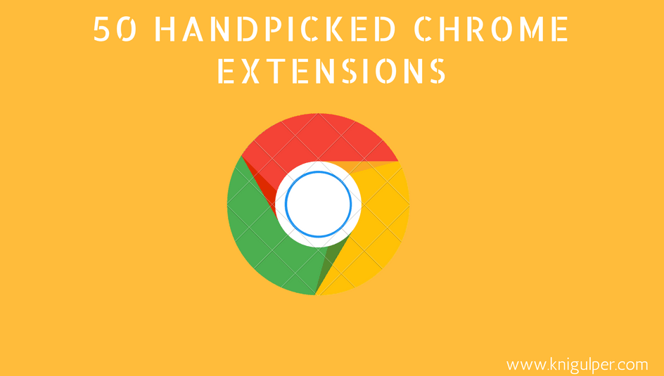 Free Useful Chrome Extensions