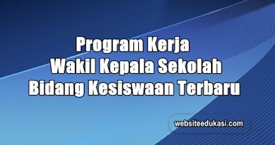 Program Kerja Waka Kesiswaan Terbaru 2019/2020