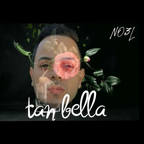 SOMOS LOS PRIMEROS AQUÍ ➤  NO3L - Tan Bella (2020)