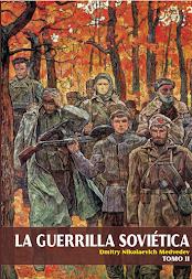La Guerrilla Soviética Tomo 2