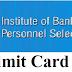 IBPS Clerk Pre Admit card