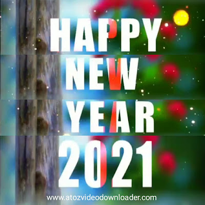 Happy New Year Video Status 2021 | Happy New Year Video Greetings