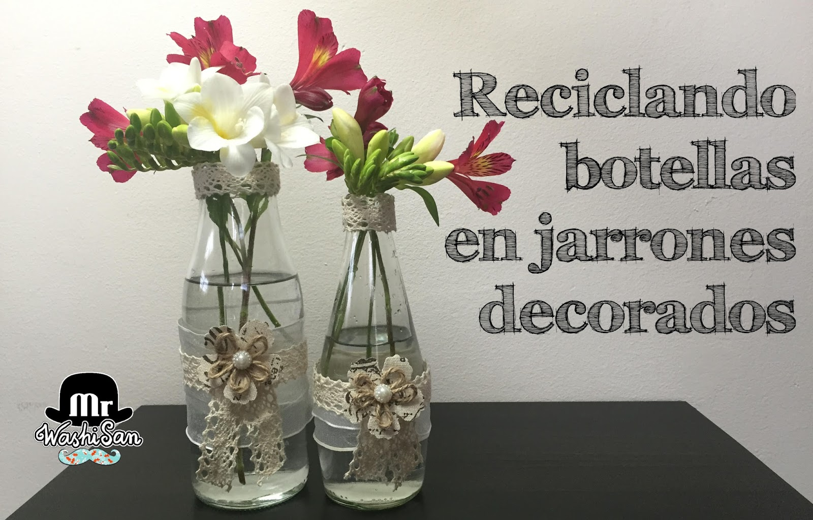 Jarrones De Cristal Decorados Mr Washisan Tutorial Para Reciclar Unas Botellas De Cristal En