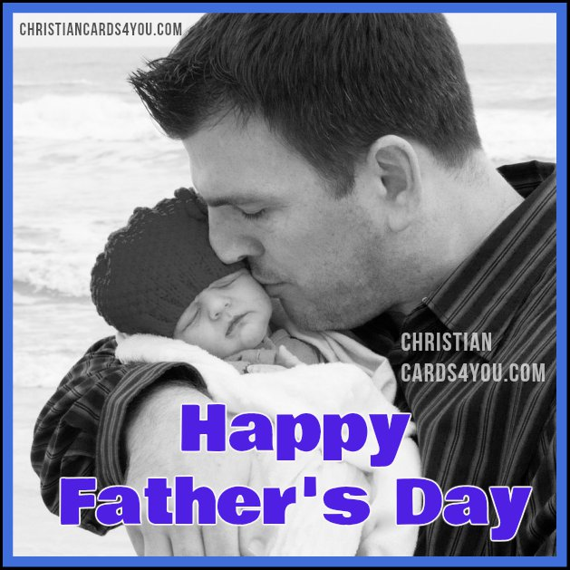 Happy Father's day christian quotes and nice image, free cards