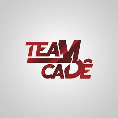Team Cadê - Não Deixa