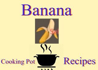 Banana Cooking Pot Recipe and Location Utopia: Origin