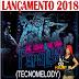 DJ MÉURY A MUSA DAS PRODUÇÕES - PARALISA 2018 (TECNOMELODY)