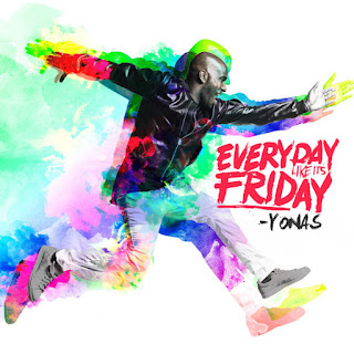 YONAS - Everyday Like It's Friday (2016) - Album Download, Itunes Cover, Official Cover, Album CD Cover Art, Tracklist