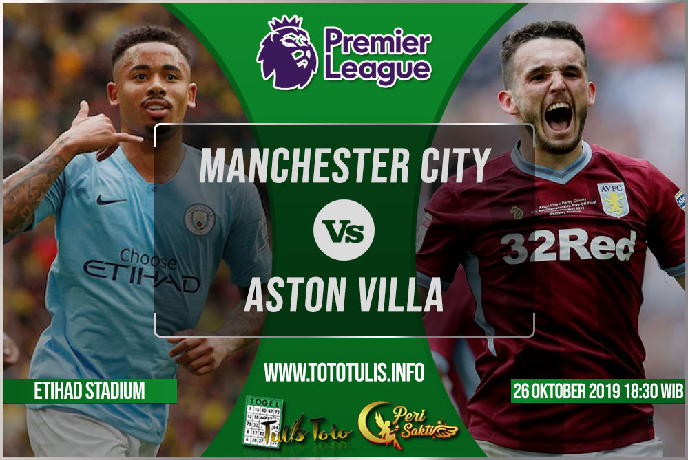 Prediksi Manchester City vs Aston Villa 26 Oktober 2019