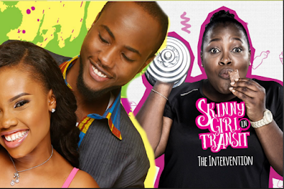 SKINNY GIRL IN TRANSIT VS THIS IS IT: WHY NIGERIANS PREFER THE FORMER
