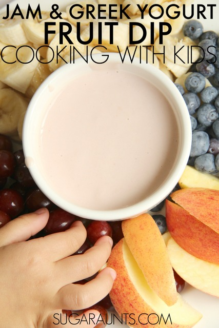 Cooking with Kids: Healthy Jam and Greek Yogurt Fruit Dip recipe
