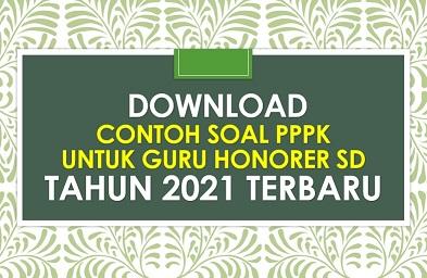 Download Contoh Soal Pppk Guru Sd Tahun 2021 Terbaru Informasi Terbaru