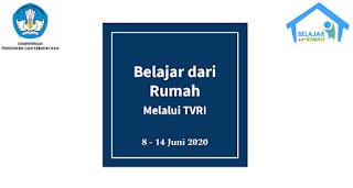 Download Jadwal & Materi Belajar dari Rumah TVRI 8-14 Juni 2020