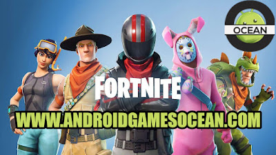 Fornite Apk for Android Smartphones AndroidGamesOCean Free Download links