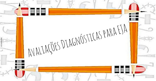 Avaliações Diagnósticas para EJA