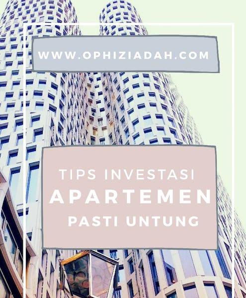 10 Tips Investasi Apartemen Pasti Untung