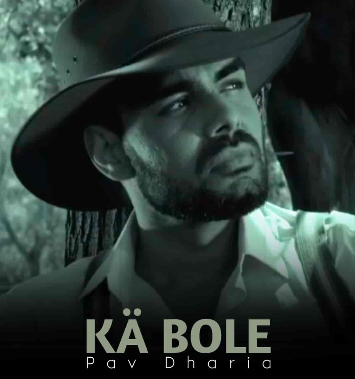Ka Bole Punjabi Song Image Features Pav Dharia
